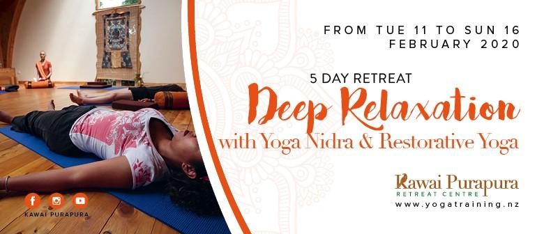 Deep Relaxation with Yoga Nidra & Restorative Yoga - Retreat