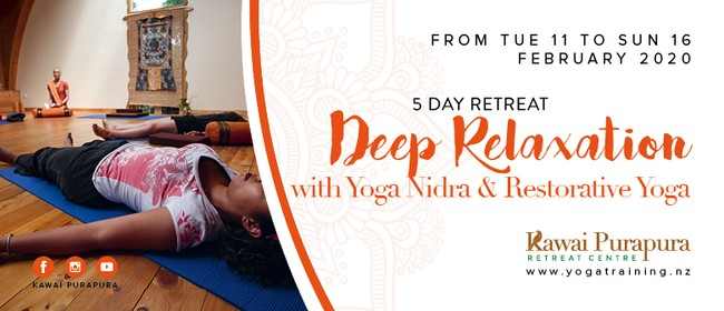 Deep Relaxation with Yoga Nidra & Restorative Yoga - Retreat