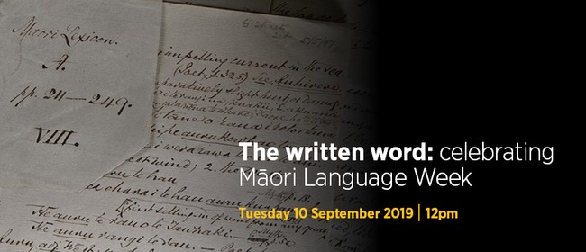 The written word: celebrating Māori Language Week