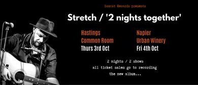 Stretch - 2 Nights Together
