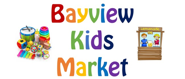 Bayview Kids Market