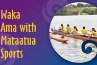 Waka Ama with Mataatua Sports