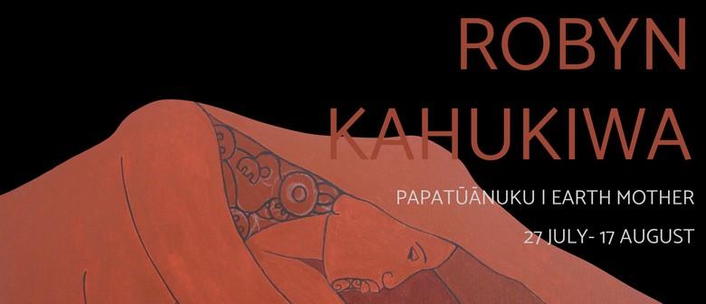 Robyn Kahukiwa Exhibition- Papatūānuku | Earth Mother