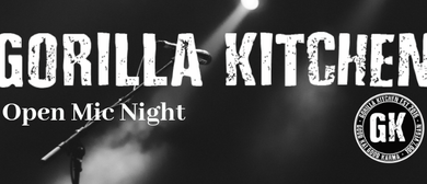 Gorilla Kitchen Open Mic Night – Wednesdays