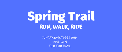 Spring Trail - Run, Walk, Ride