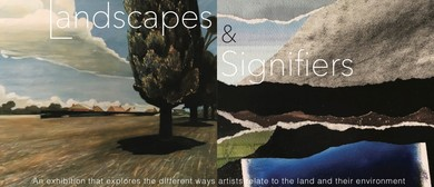 Art Exhibition - Landscapes and Signifiers