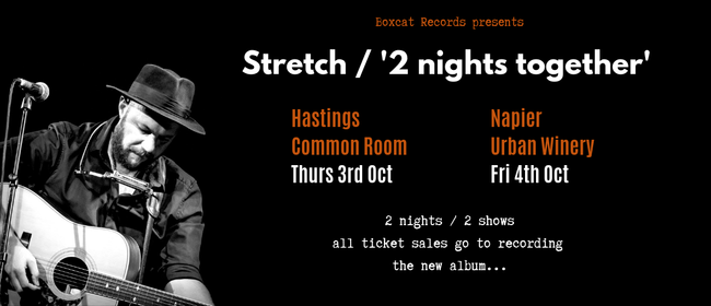 Stretch - 2 Nights Together