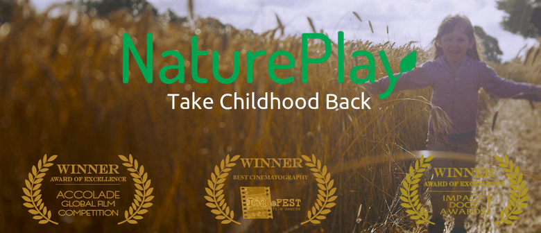 FILM: NaturePlay Take Childhood Back