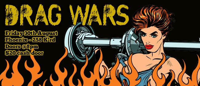 Drag Wars – August Edition