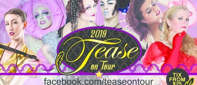 Tease On Tour