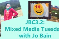 Image for event: Mixed Media Tuesdays with Jo Bain: SOLD OUT