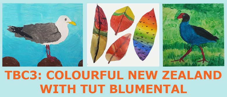 TBC3: Colourful New Zealand with Tut Blumental: CANCELLED