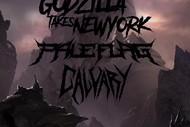 GUNT, Godzilla Takes New York, Pale Flag & Calvary