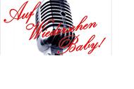 Image for event: Auf Wiedersehen Baby! Evening of Cabaret, Jazz and Opera
