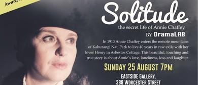 Solitude - The Secret Life of Annie Chaffey
