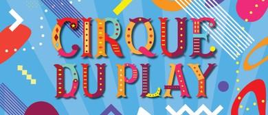 Cirque Du Play
