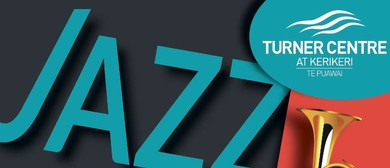 Turner Centre Jazz Club Presents: Trudy Lile and Mojave