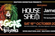 Image for event: Reggae At the Big Apple With House of Shem