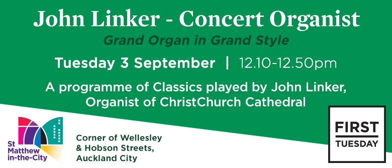 First Tuesday Concert – John Linker, Organ