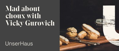 Mad About Choux with Vicky Gurovich