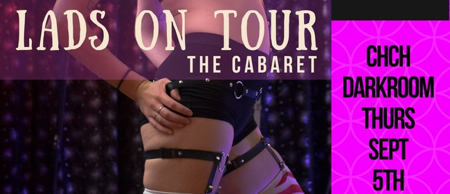 Lads on Tour Cabaret - Chch