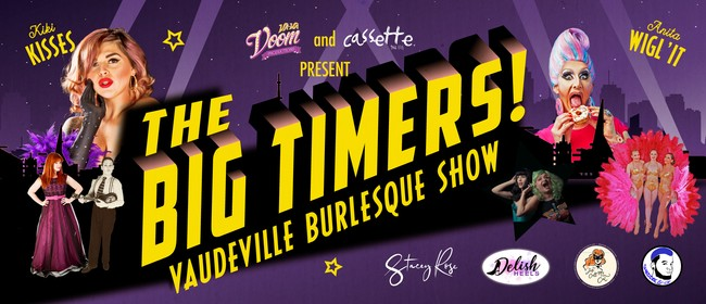 The Big Timers! Vaudeville Burlesque Show