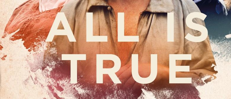 FLICKS CINEMA 'All is True' (M)