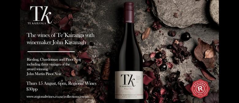 The Wines of Te Kairanga With WinemakerJohn Kavanagh