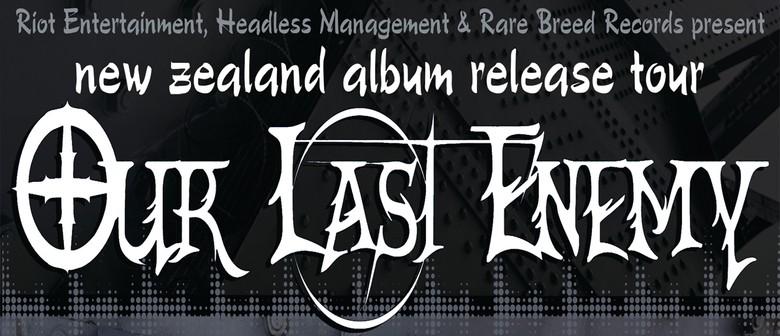 Our Last Enemy NZ Album Release Tour