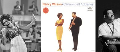 Classic Album: Nancy Wilson/Cannonball Adderley