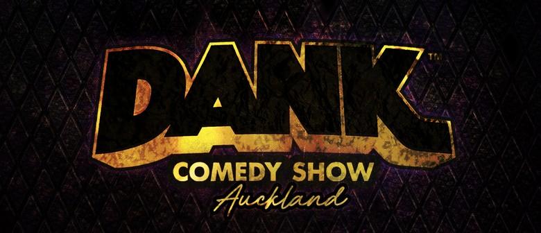 Dank Comedy Show Auckland