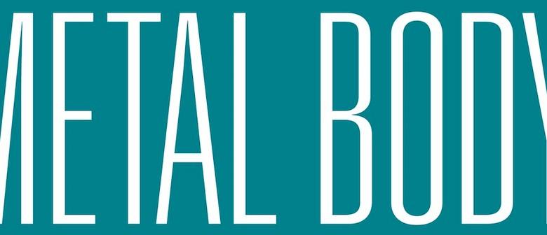 Metal Body: An Audio-Visual Work by Luke Shaw