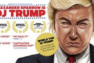 Image for event: Alexander Sparrow is DJ Trump