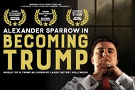 Image for event: Alexander Sparrow in Becoming Trump