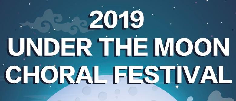 2019 Under The Moon Chorus Festival