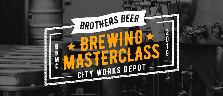 Brothers Beer Brewing Master Class