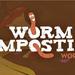 Te Puke District Worm Composting Workshop