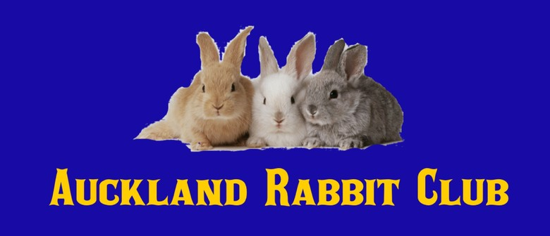 Auckland Rabbit Club Show: CANCELLED