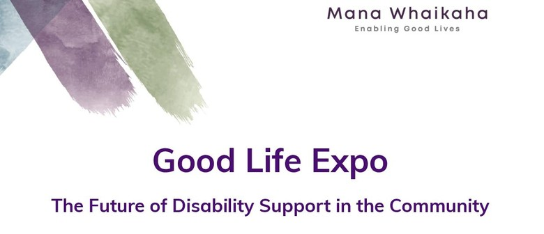 Good Life Expo - Future of Disability Support in Community