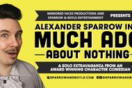 Image for event: Alexander Sparrow in Much Ado About Nothing