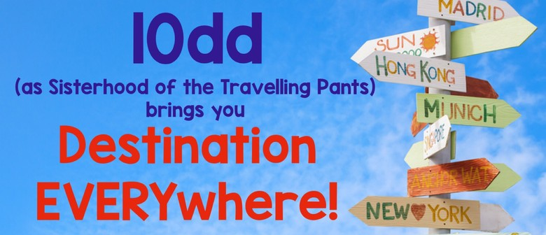 10dd: Destination Everywhere