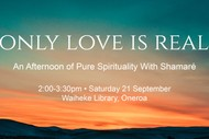 Image for event: Only Love is Real - An Afternoon of Pure Spirituality