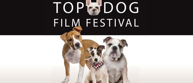 Top Dog Film Festival - NZ Tour 2019
