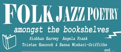 Folk Jazz Poetry Amongst the Bookshelves
