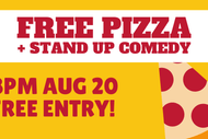 Image for event: Stand Up Comedy and Pizza