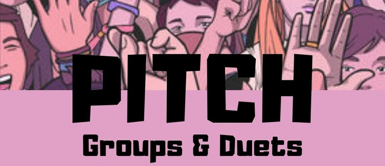 PITCH groups and duets