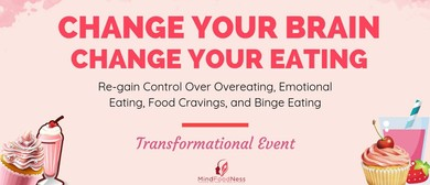 Change Your Brain, Change Your Eating
