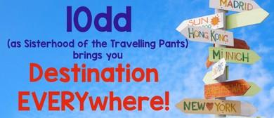 10dd: Destination Everywhere