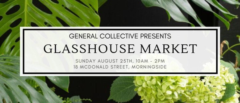 Glasshouse Market