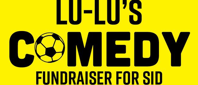 Lu Lu's Comedy Fundraiser for Sid